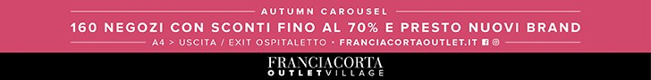 OUTLET FRANCIACORTA (06.07.2018 - 16.11.2018)